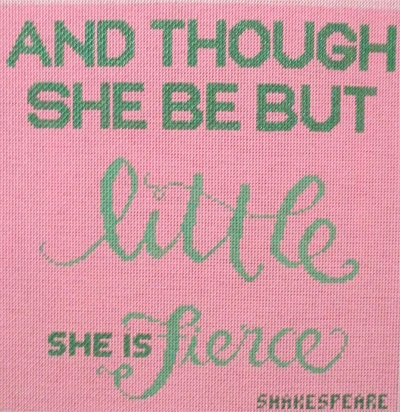 click here to view larger image of And Though She Be But Little....Fierce (hand painted canvases)