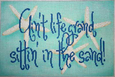 click here to view larger image of Aint Life Grand..... (hand painted canvases)