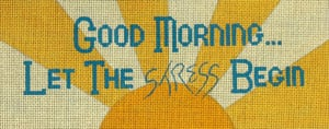 click here to view larger image of Let the Stress Begin (hand painted canvases)