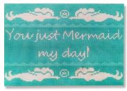 click here to view larger image of Mermaid My Day (hand painted canvases)