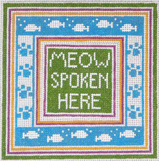 click here to view larger image of Meow Spoken Here (hand painted canvases)