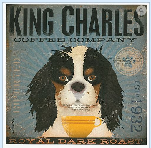 click here to view larger image of King Charles (Royal Dark Roast) (hand painted canvases)