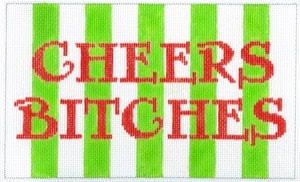 click here to view larger image of Cheers Bitches (hand painted canvases)